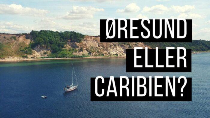 ØRESUND ELLER CARIBIEN_