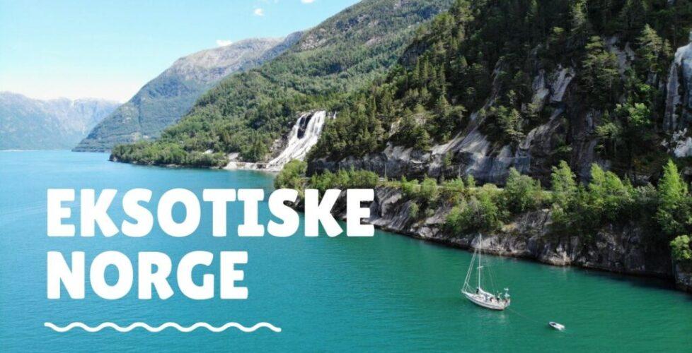 Eksotiske Norge
