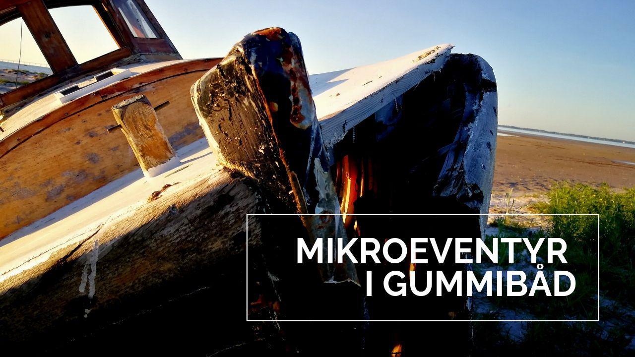 Mikroeventyr i gummibåd